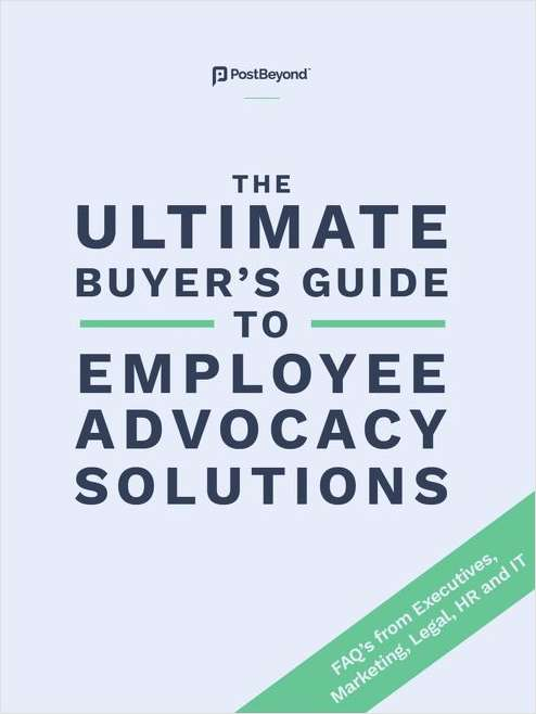 The Ultimate Buyer's Guide to Employee Advocacy Solutions