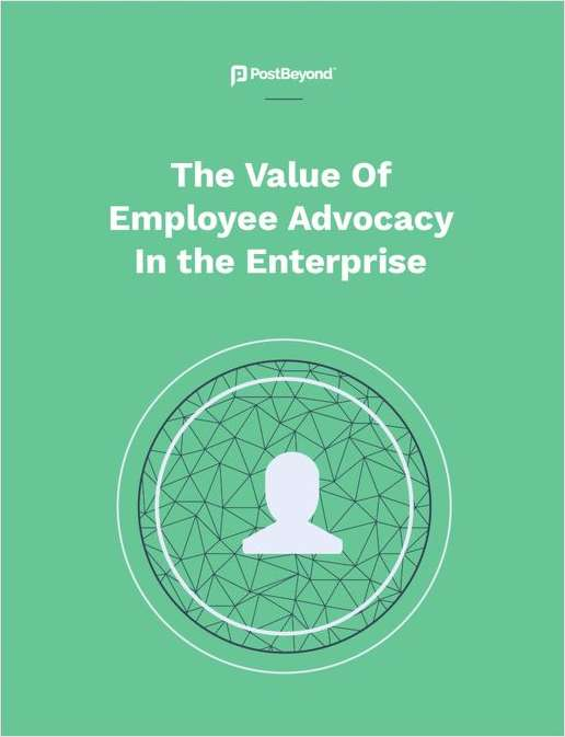 What's the Value of Employee Advocacy in the Enterprise?