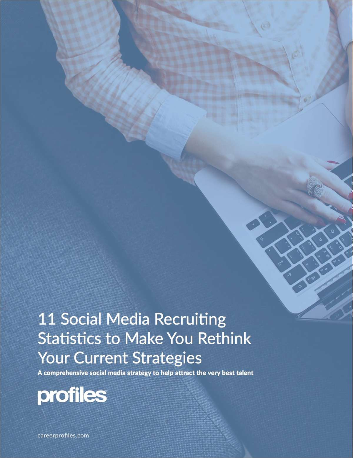 11 Social Media Recruiting Statistics to Make You Rethink Your Current Strategies