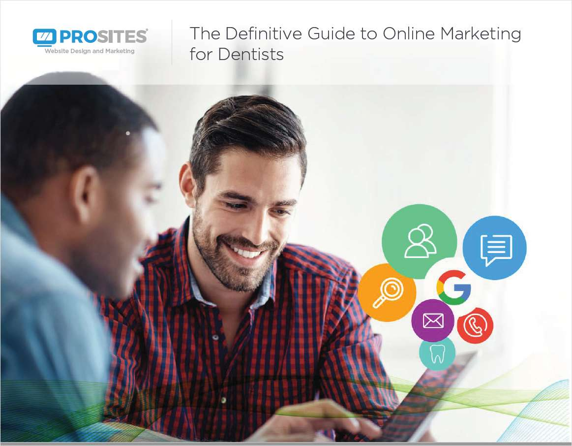 The Definitive Guide to Online Marketing for Dentists