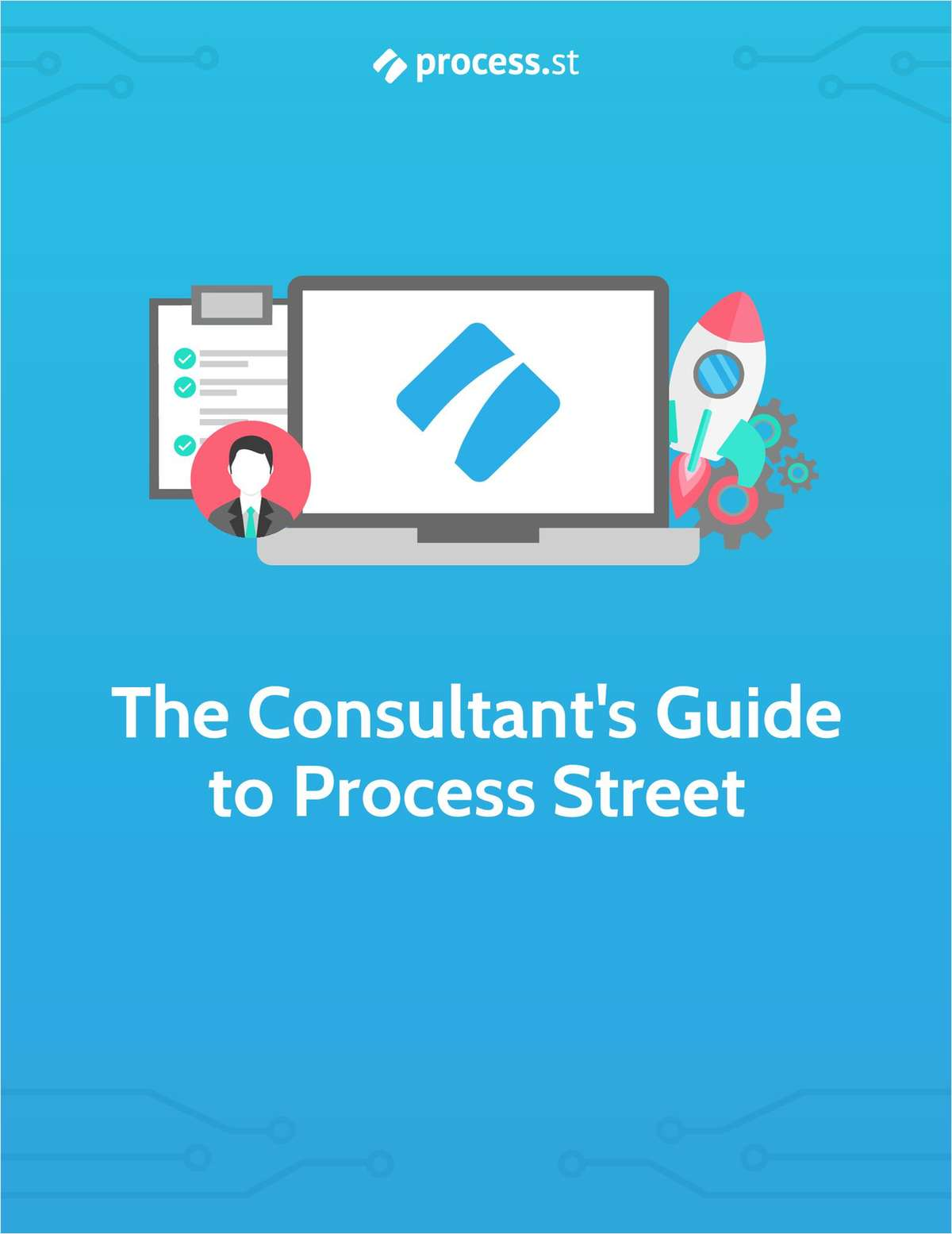 The Consultant's Guide to Process Street