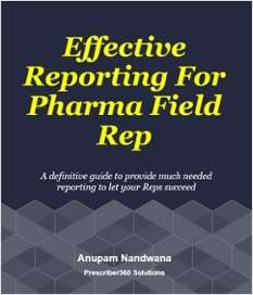 Effective Reporting for Pharma Field Rep