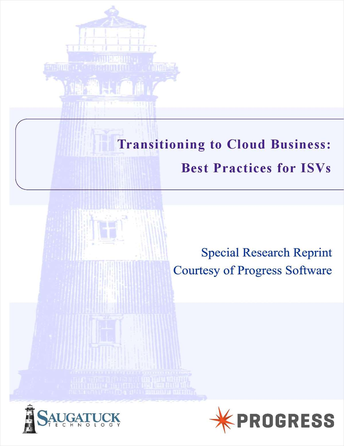 Saugatuck Strategic Report - Transitioning to Cloud Business: Best Practices for ISVs