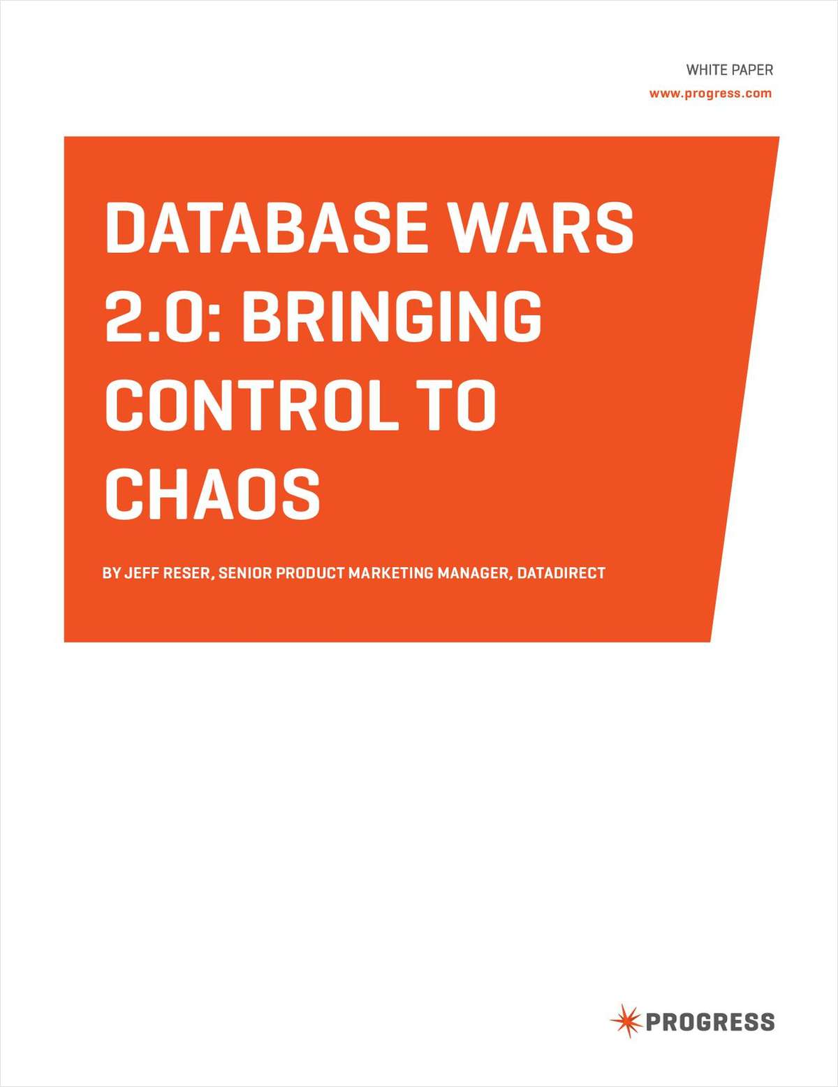 Database Wars 2.0: Bringing Control To Chaos