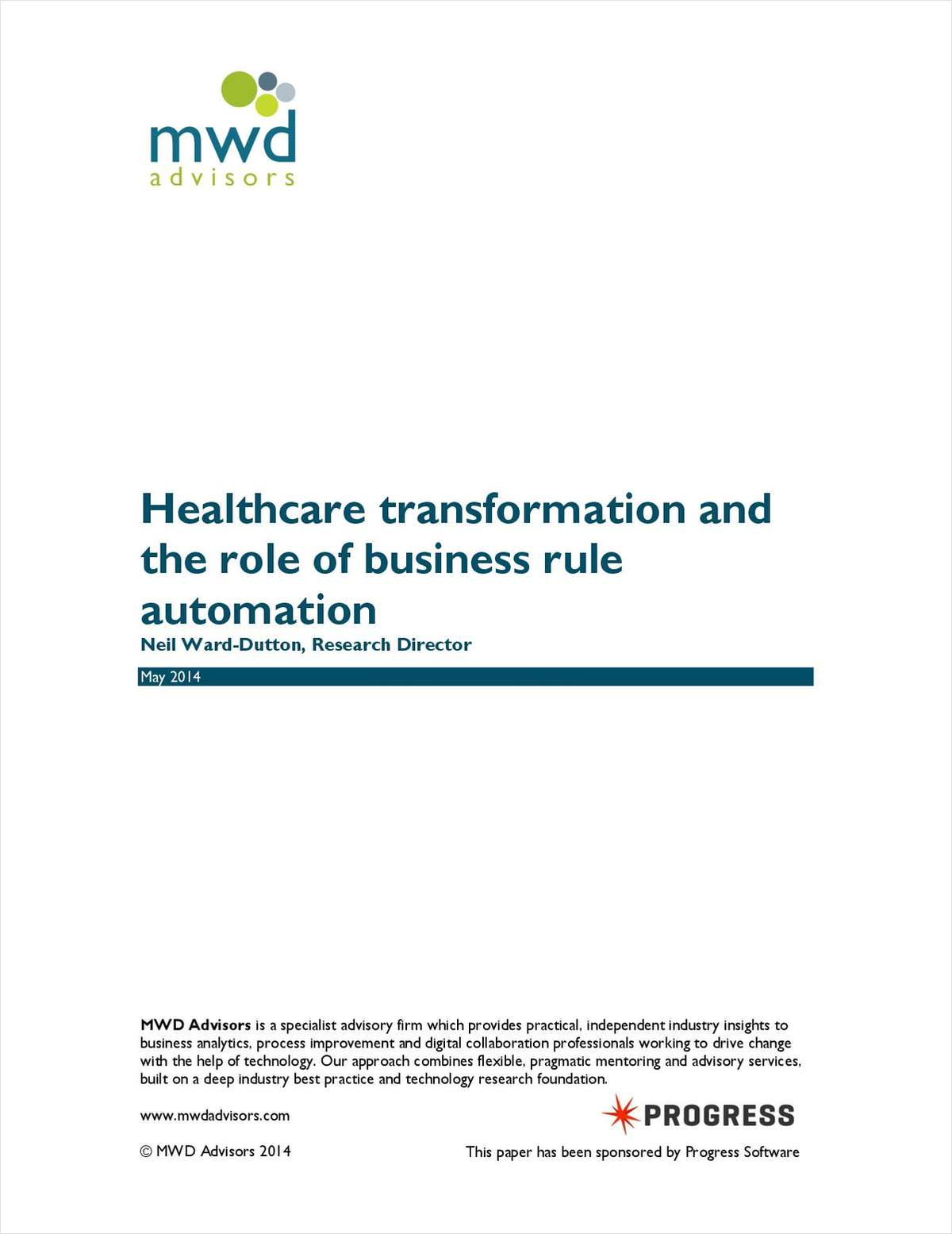 MWD Advisors Report: Business Rules Engine Business Value in Healthcare