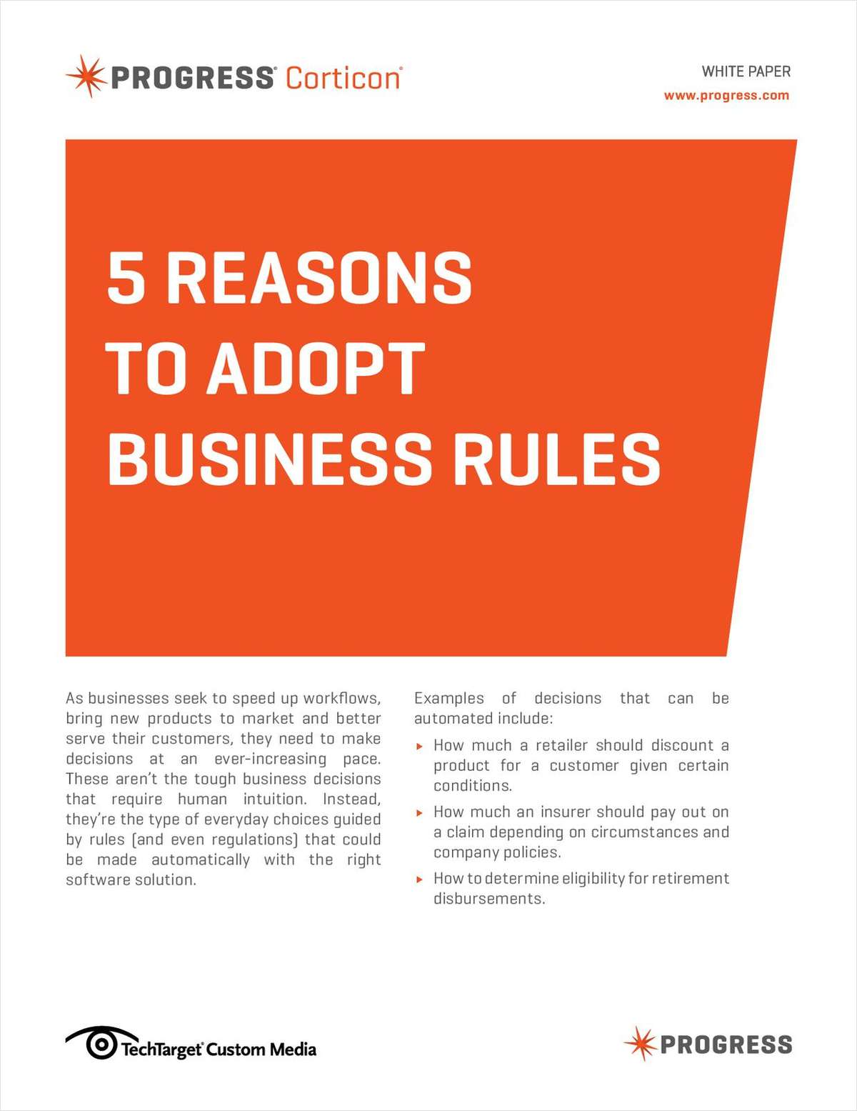 5 Reasons to Adopt Business Rules