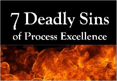 7 Deadly sins of Process Excellence for the Nordics