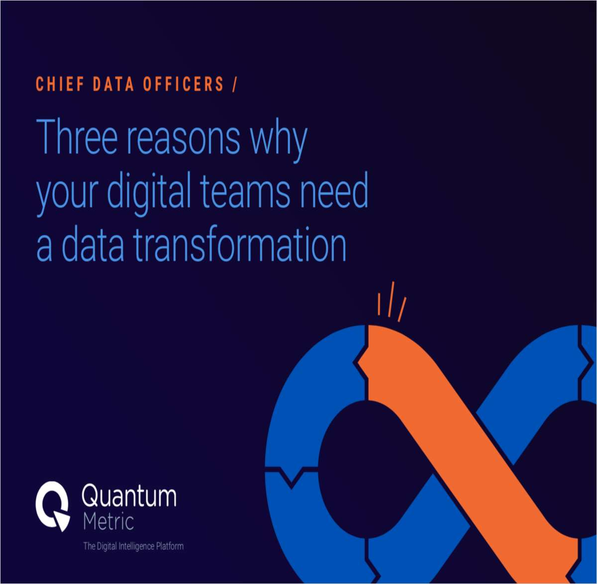 Three Reasons Why Your Digital Teams Need a Data Transformation