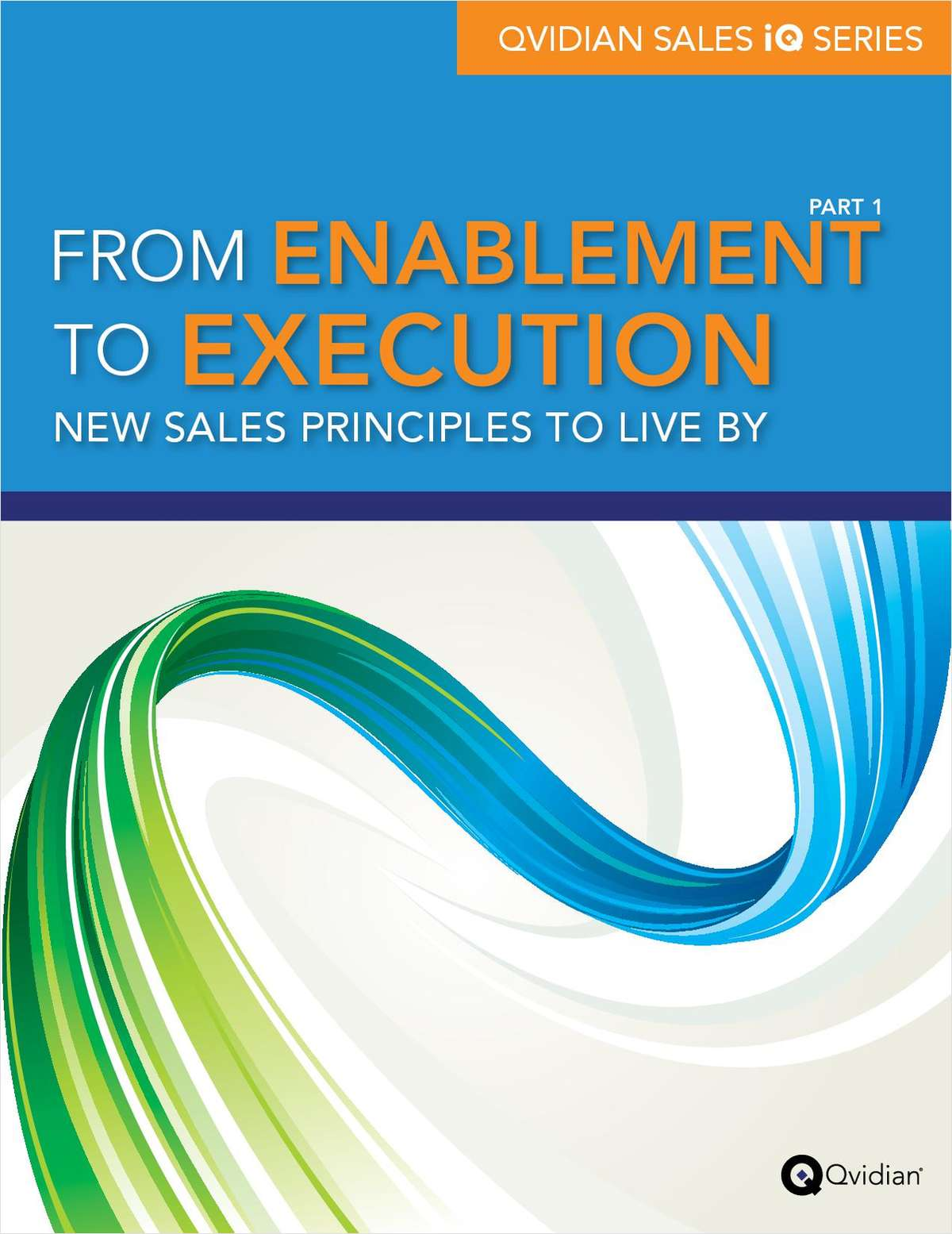 From Enablement to Execution: New Sales Principles to Live By