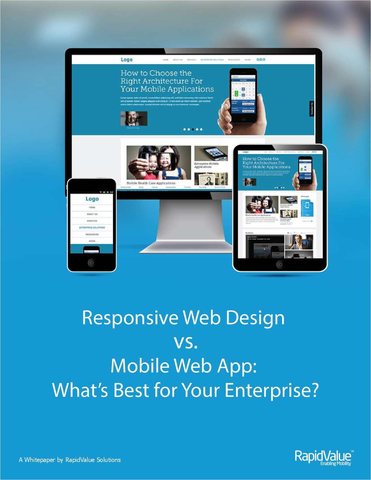 Responsive Web Design vs. Mobile Web App:  What's Best for Your Enterprise?