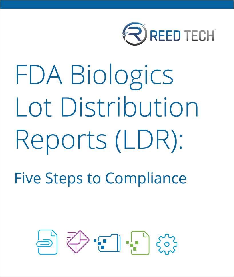 FDA Biologics Lot Distribution Reports (LDR): Five Steps to Compliance
