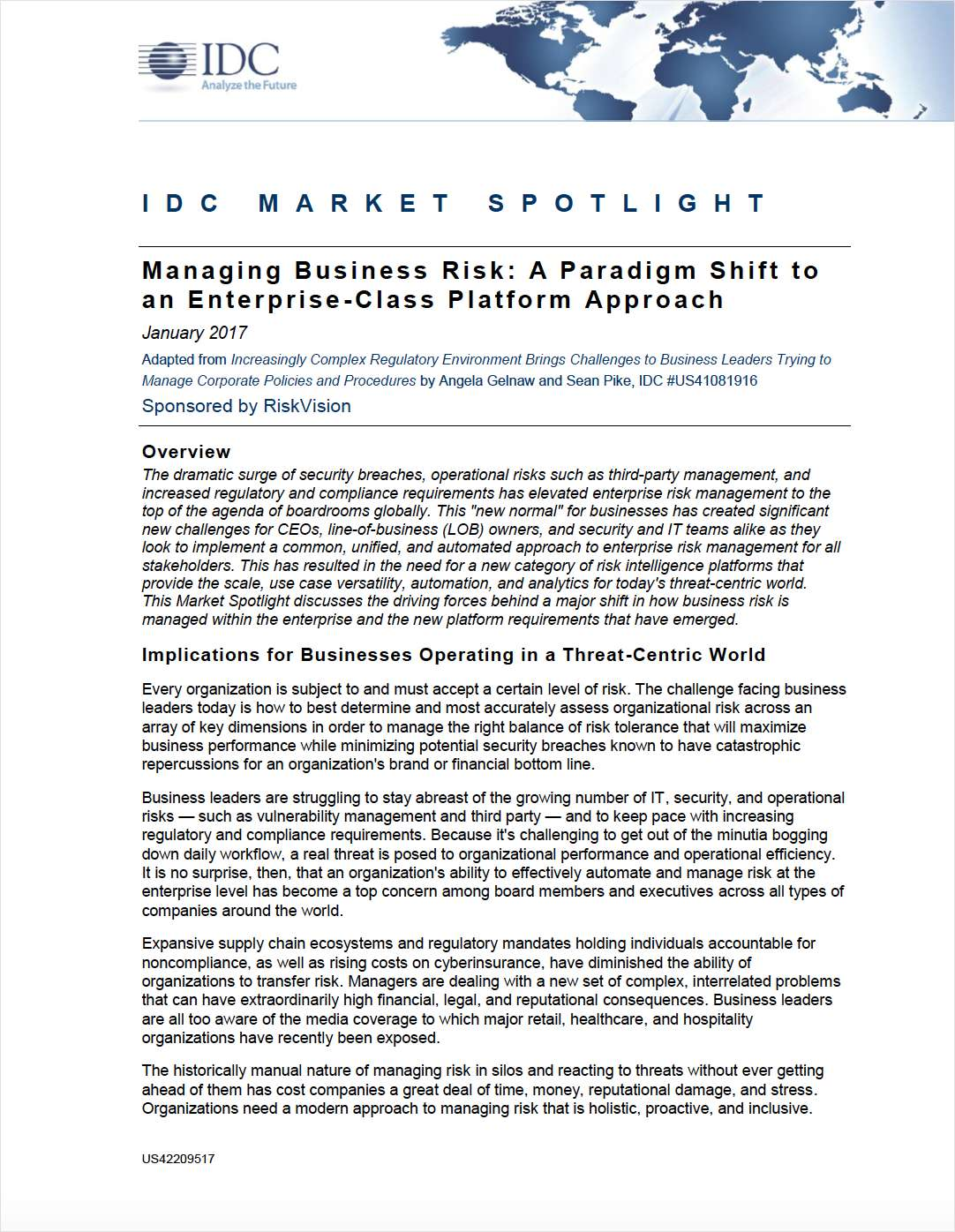 Managing Business Risk: A Paradigm Shift to  an Enterprise-Class Platform Approach