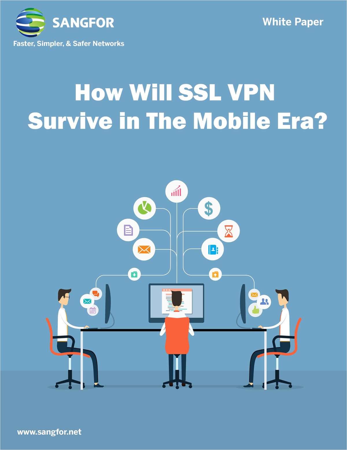 How Will SSL VPN Survive in The Mobile Era?