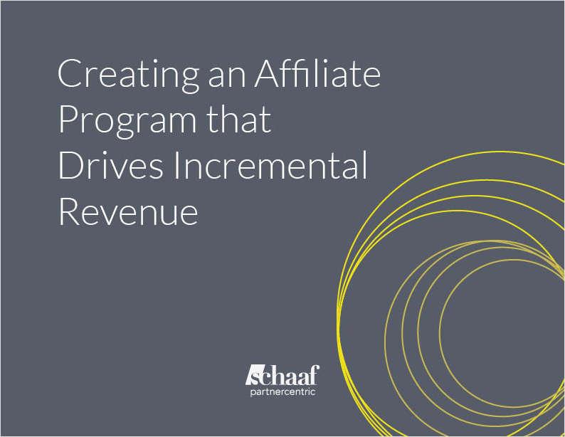 Creating an Affiliate Program that Drives Incremental Revenue