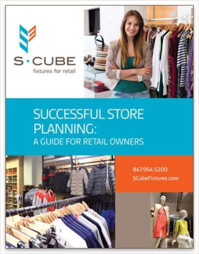 Successful Store Planning: A Guide for Retail Store Owners