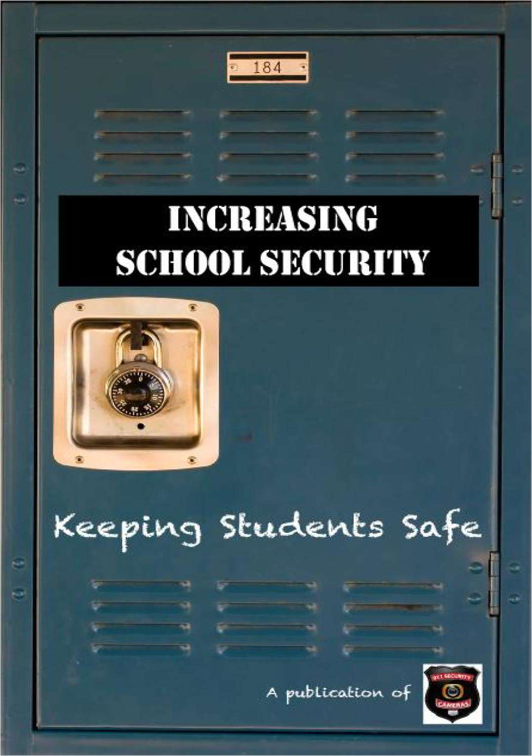 Increasing School Security and Keeping Students Safe