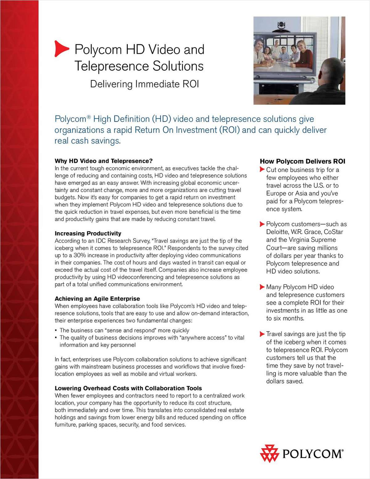 HD Video and Telepresence Solutions: Delivering Immediate ROI
