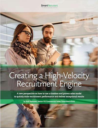 Creating a High Velocity Recruitment Engine