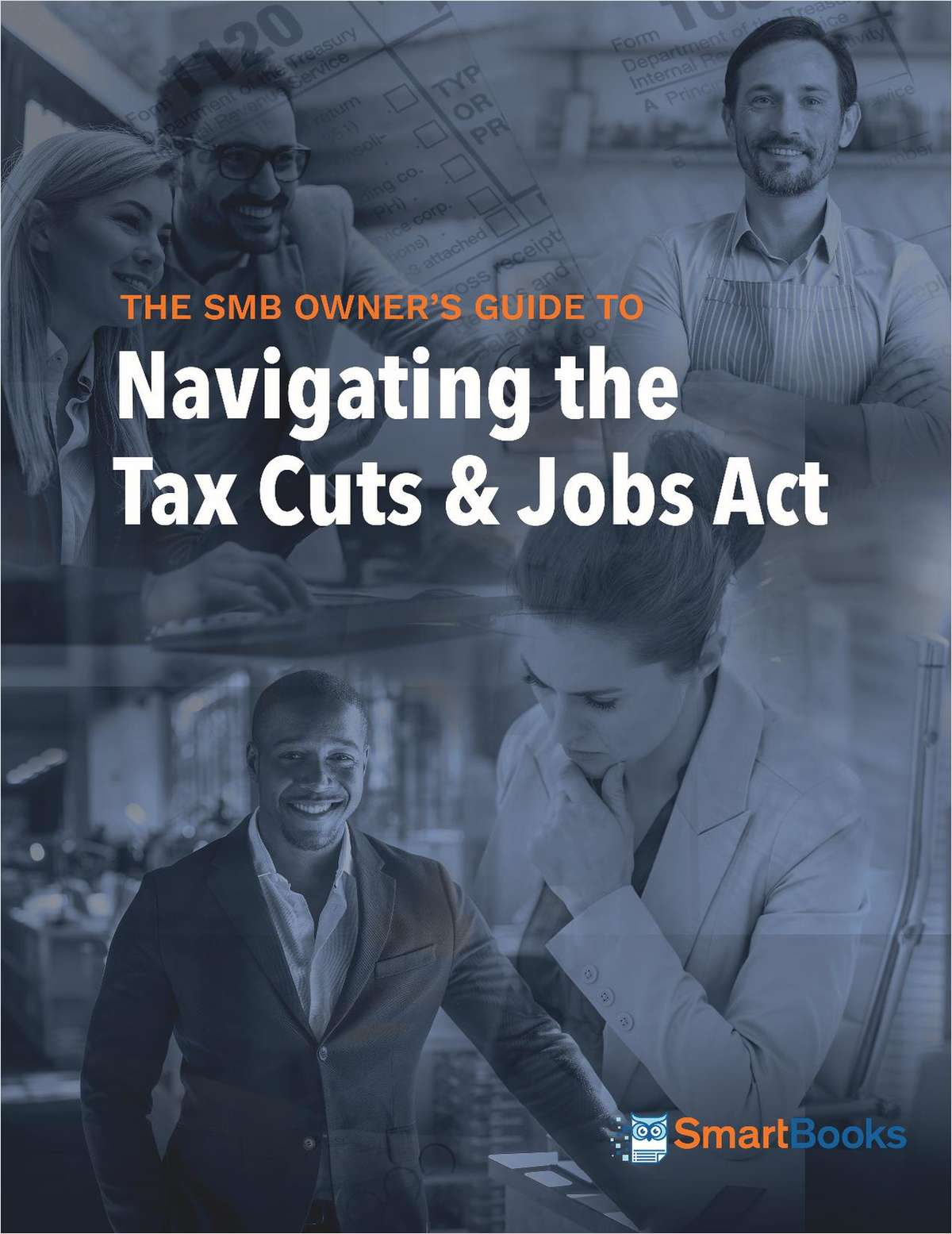 The SMB Owner's Guide to Navigating the Tax Cuts & Jobs Act