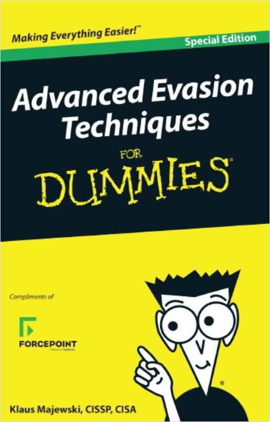 Advanced Evasions Techniques for Dummies