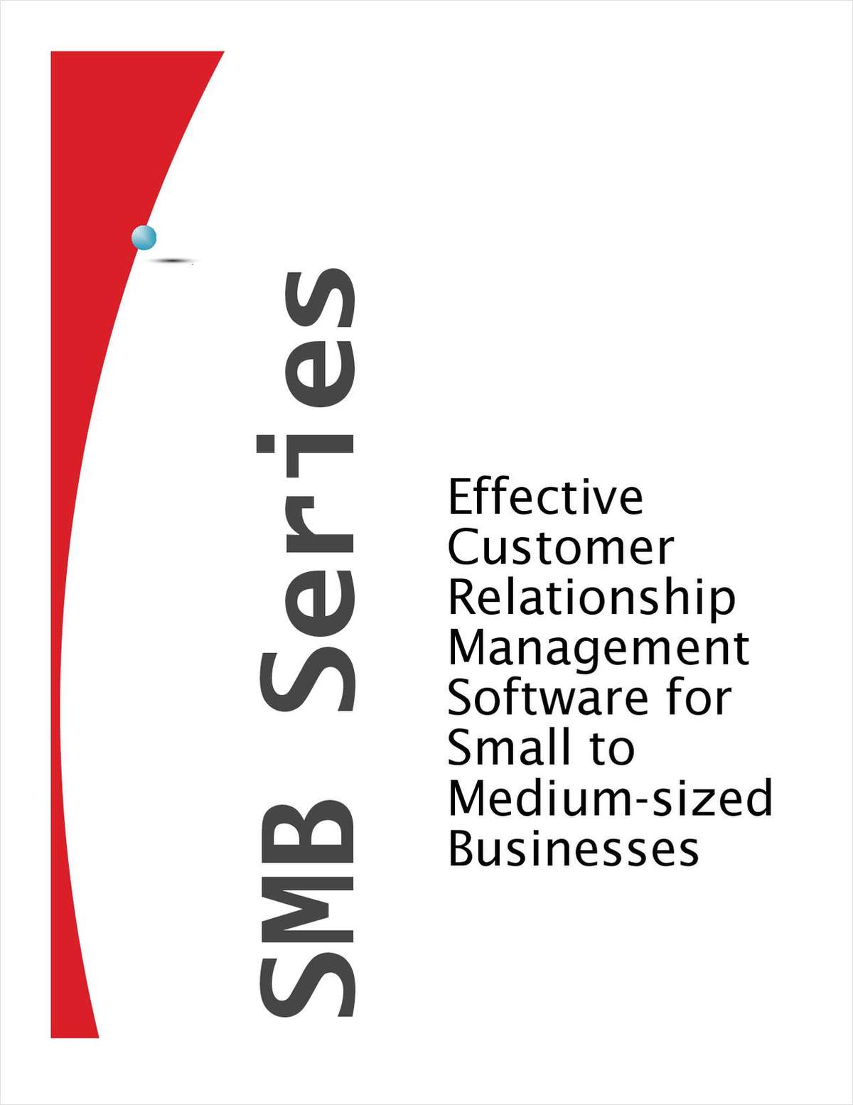 Effective Customer Relationship Management Software for Small to Medium-sized Businesses