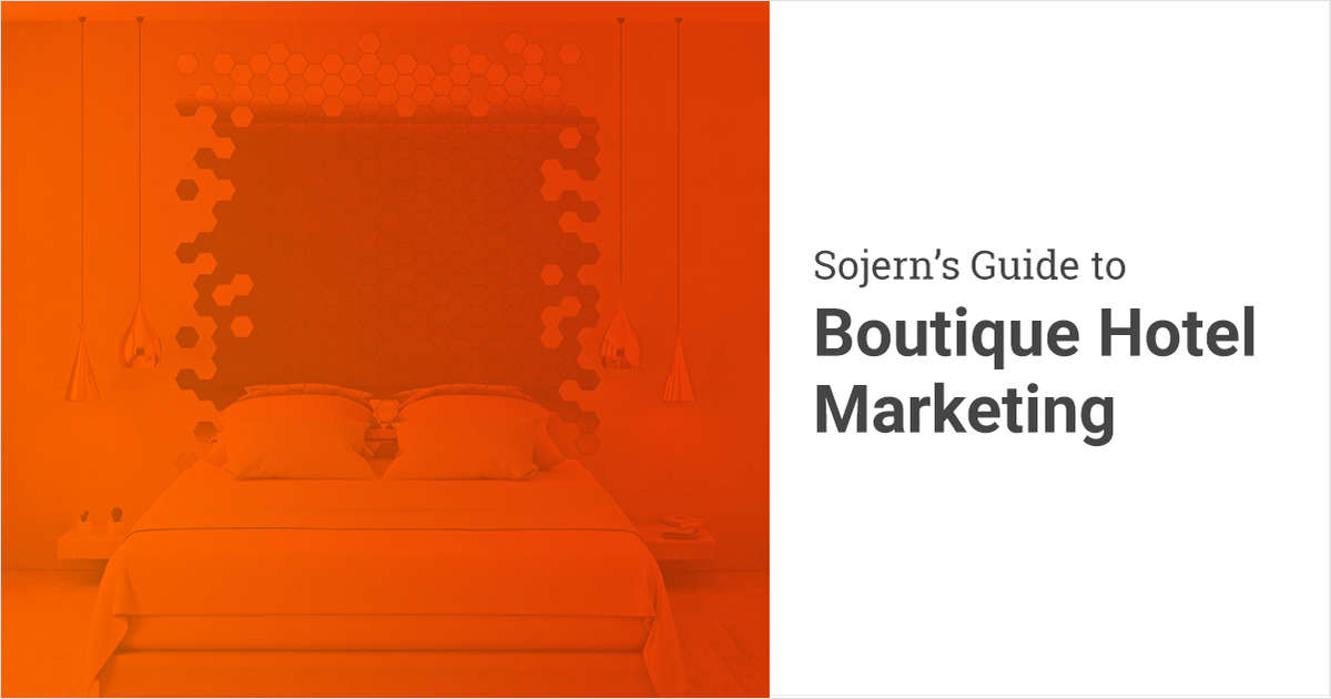 Sojern's Guide to Boutique Hotel Marketing