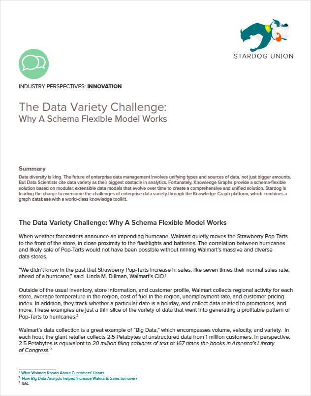 The Data Variety Challenge: Why a Schema Flexible Model Works