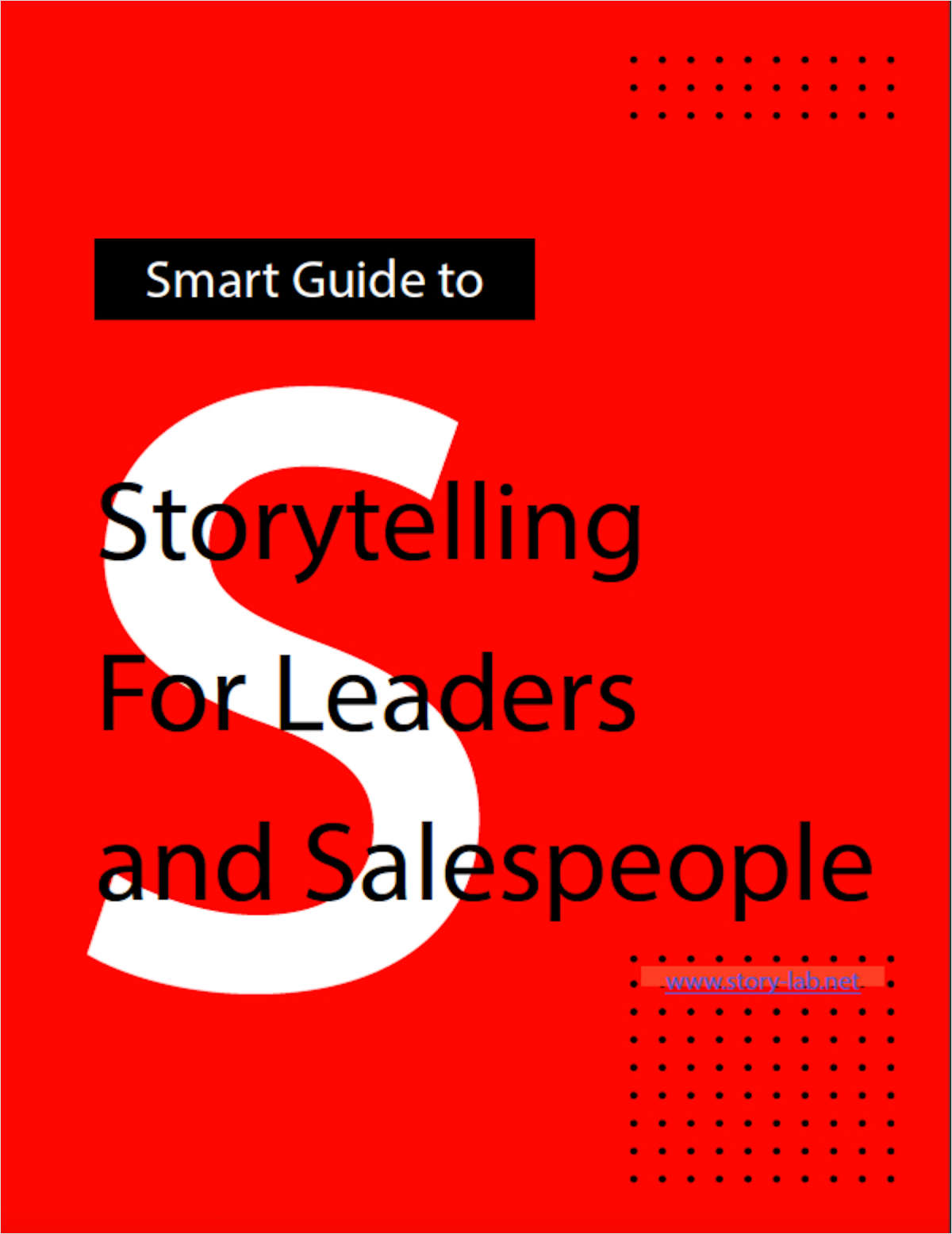 Smart Guide: Storytelling For Leaders and Salespeople