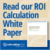 Calculating Savings and Return for an Enterprise Transportation Optimization and Automation Solution
