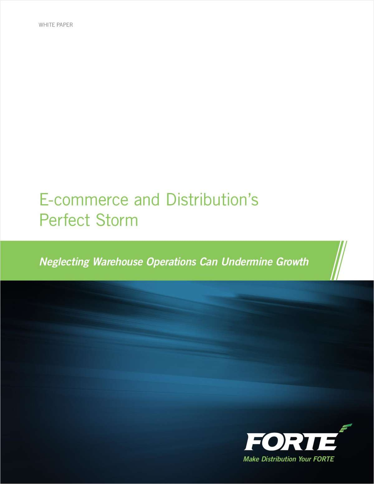 E-Commerce and Distribution's Perfect Storm - Neglecting Warehouse Operations Can Undermine Growth