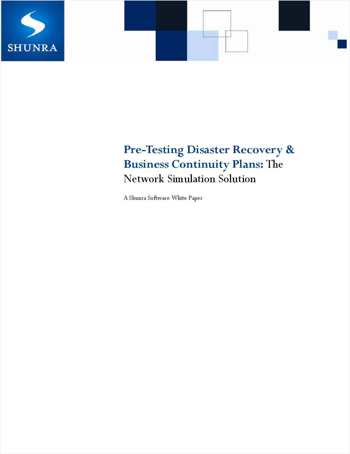 Pre-Testing Disaster Recovery & Business Continuity Plans: The Network Simulation Solution