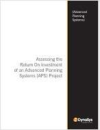 Assessing the Return on Investment of an Advanced Planning Systems Project