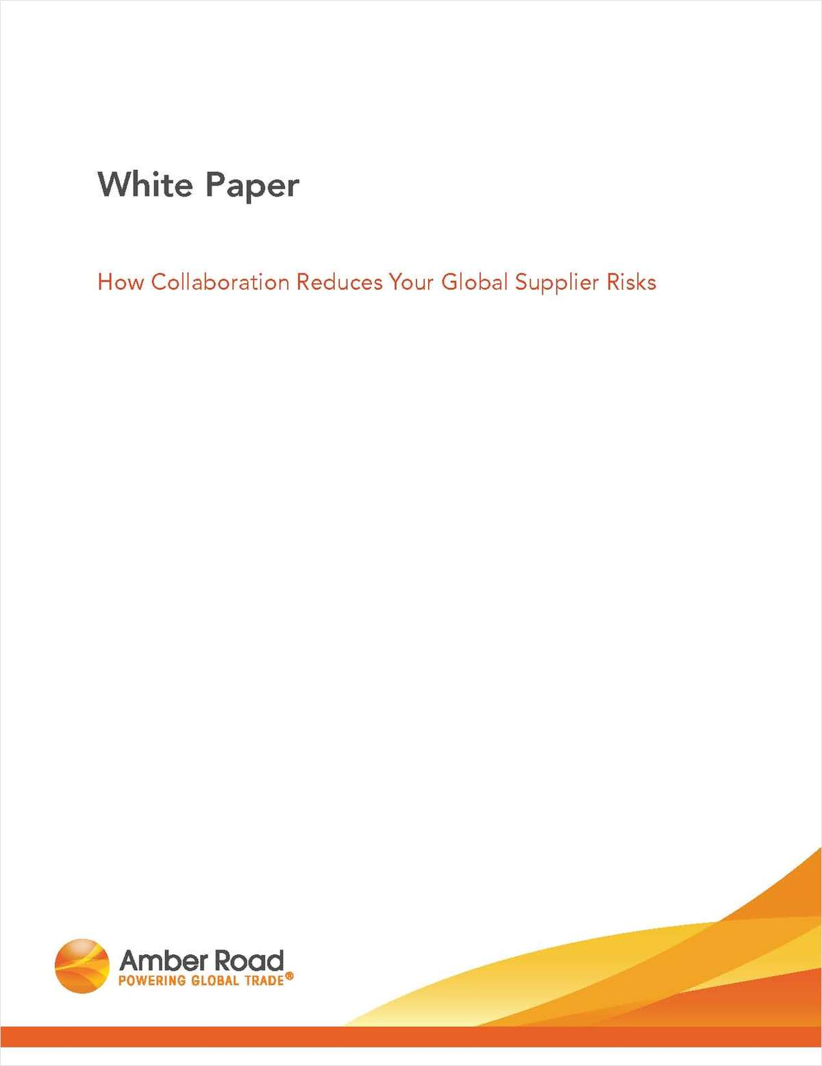How Collaboration Reduces Your Global Supplier Risks