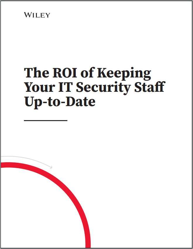 The ROI of Keeping Your Security Staff Up-to-Date