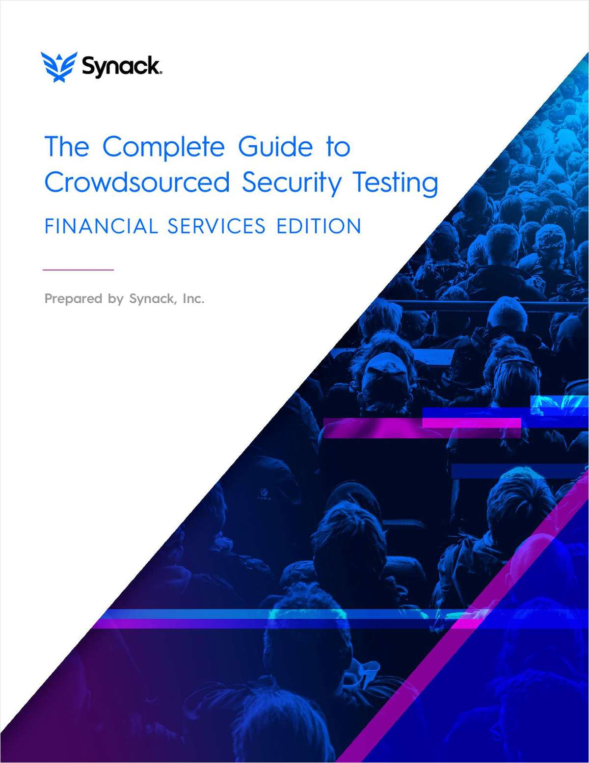 The Complete Guide to Crowdsourced Security Testing - Financial Services Edition
