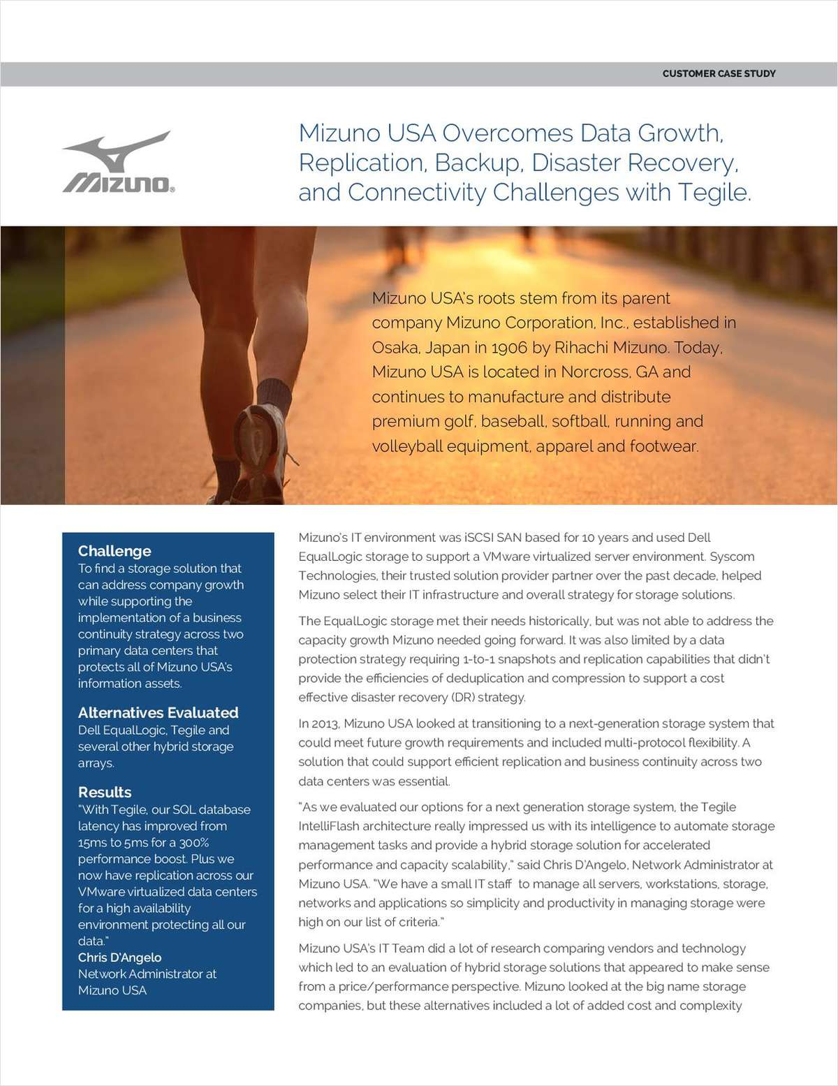 Mizuno USA Overcomes Data Growth, Replication, Backup, Disaster Recovery, and Connectivity Challenges with Tegile.