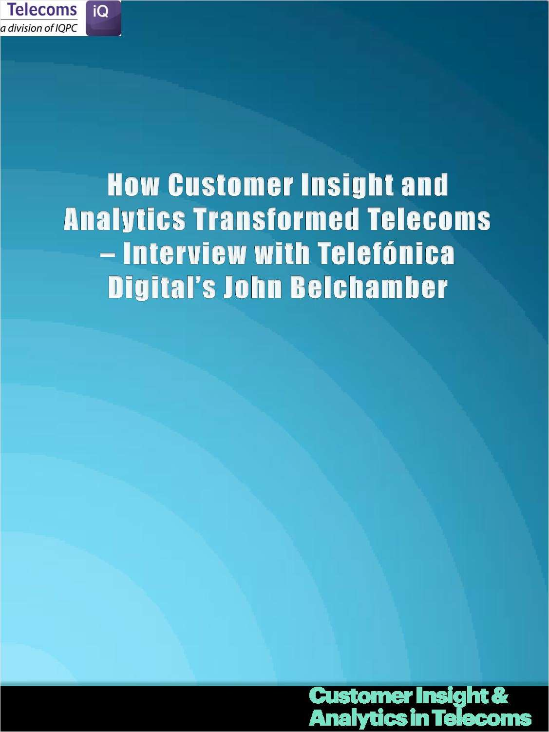 How Customer Insight and Analytics Has Transformed Telecoms