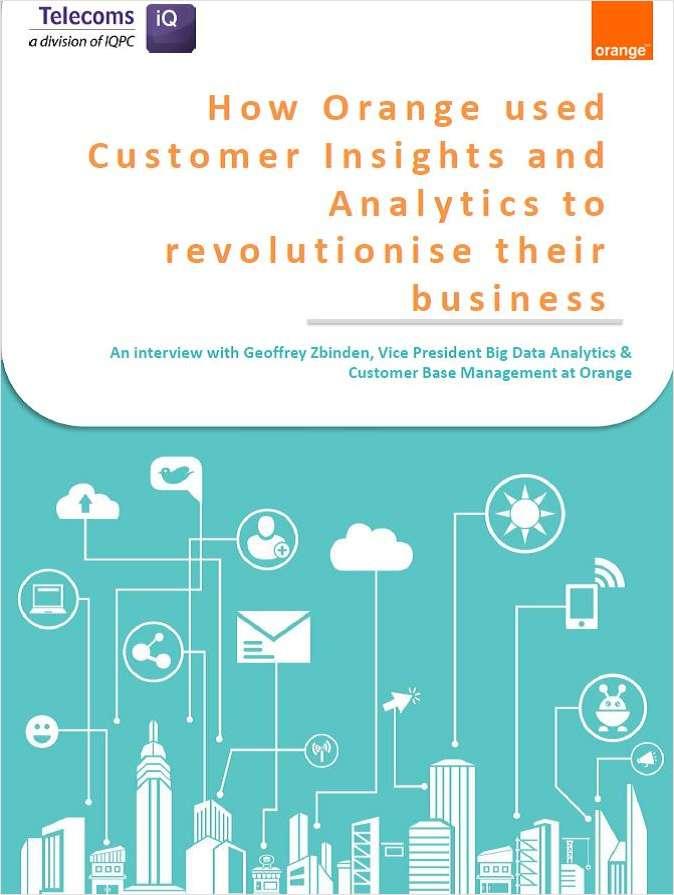 How Orange Revolutionised Their Business Through Customer Insight & Analytics