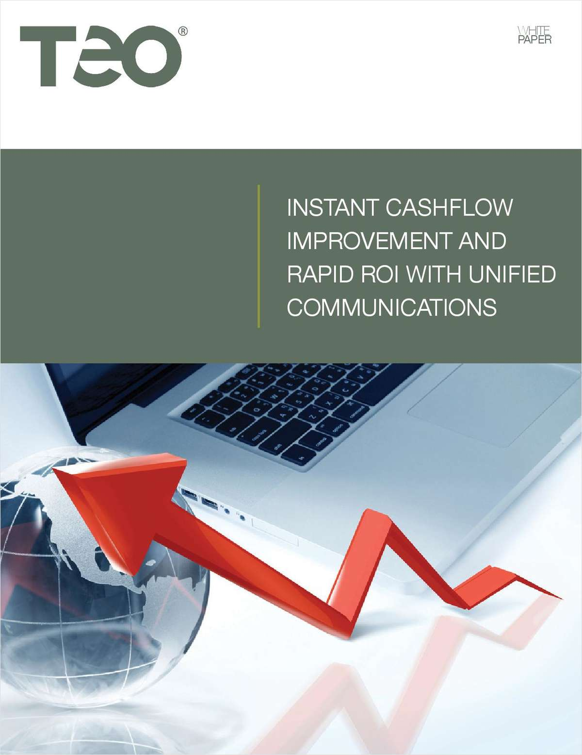 Instant Cashflow Improvement and Rapid ROI with Unified Communications