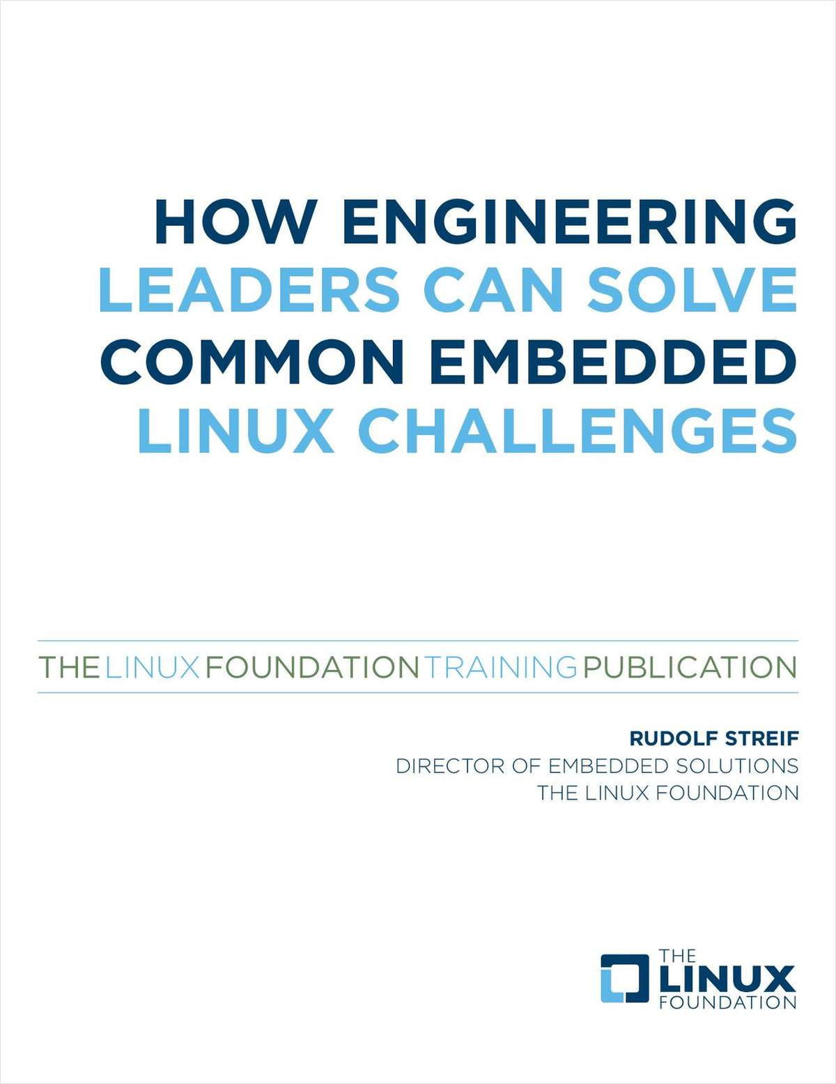 How Engineering Leaders Can Solve Common Embedded Linux Challenges