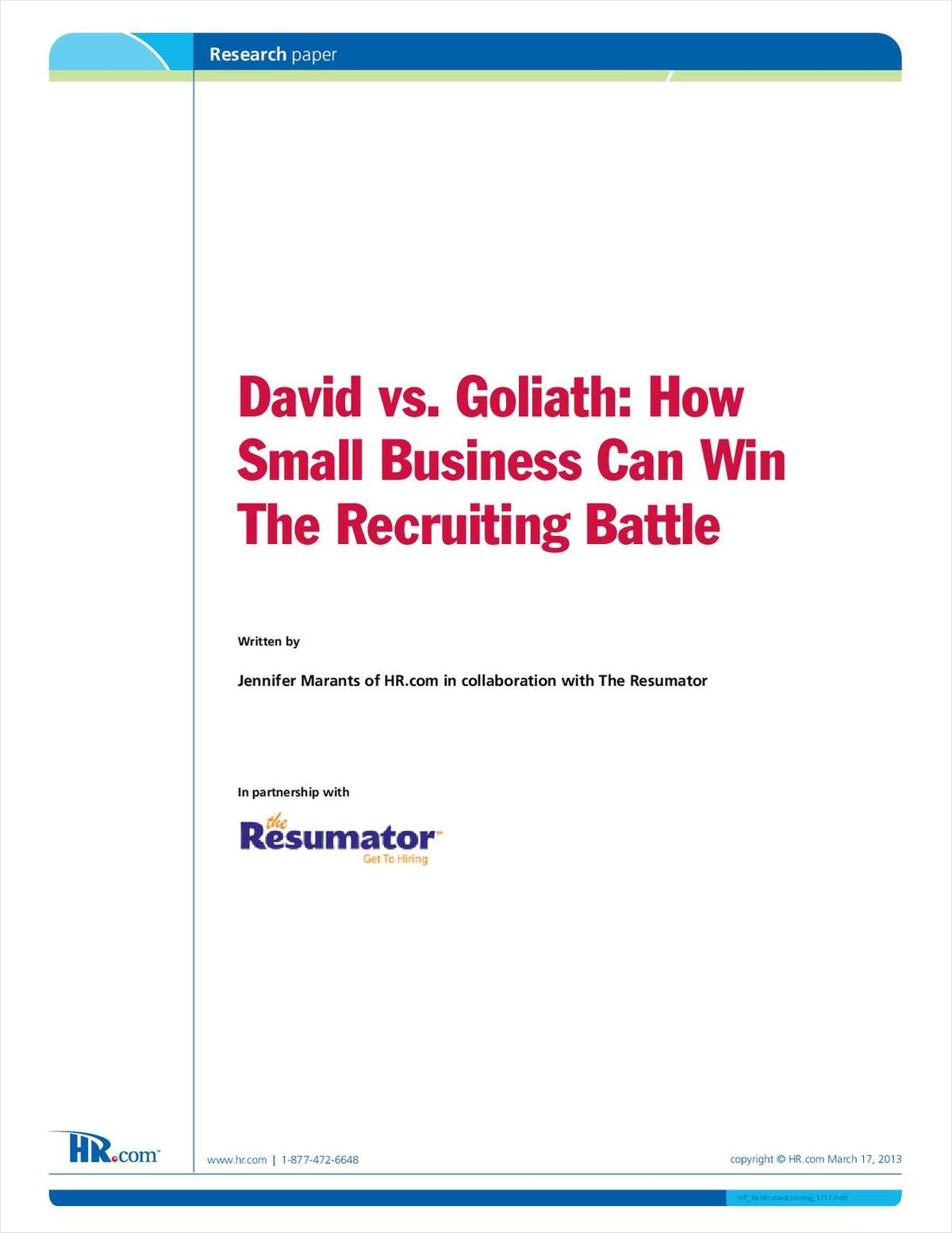 David vs. Goliath: How Small Business Can Win The Recruiting Battle