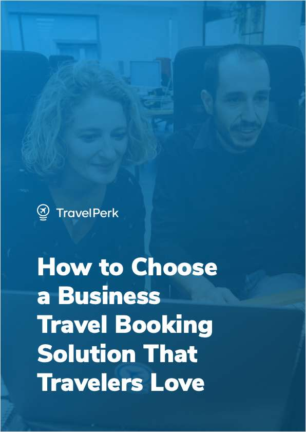 How to Choose a Business Travel Booking Solution That Travelers Love