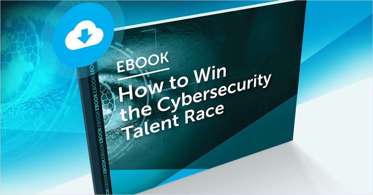 How to Win the Cybersecurity Talent Race