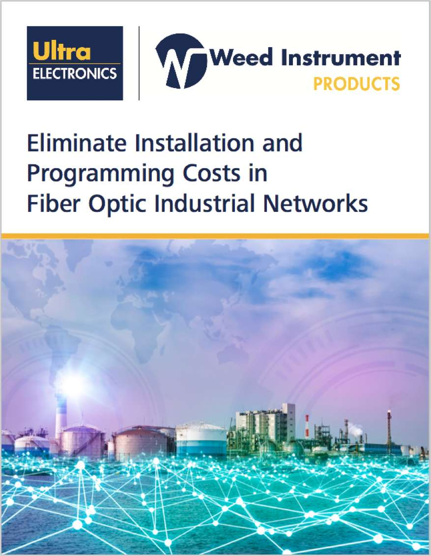 Eliminate Installation and Programming Costs in Fiber Optic Industrial Networks