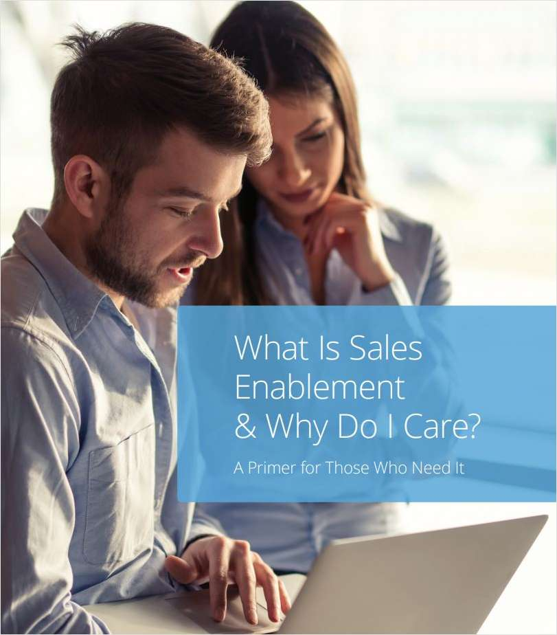 What Is Sales Enablement & Why Do I Care?
