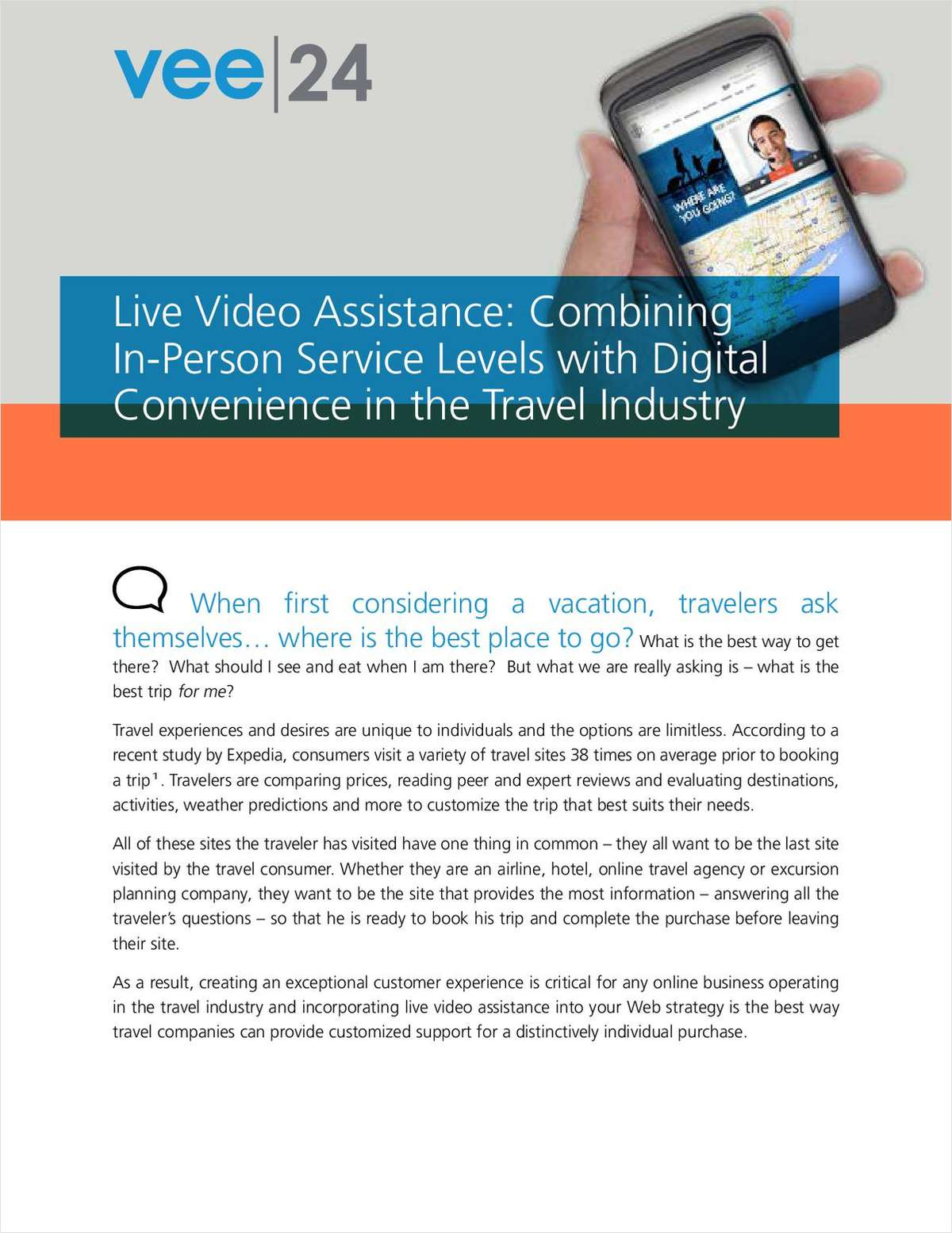 Live Video Assistance: Combining In-Person Service Levels with Digital Convenience in the Travel Industry