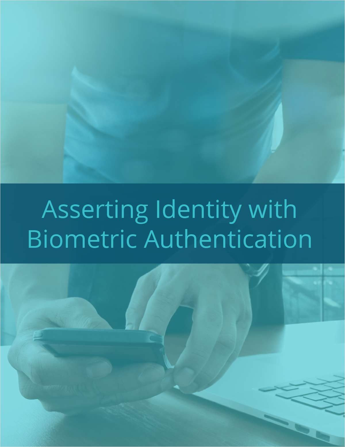 Asserting Identity with Biometric Authentication