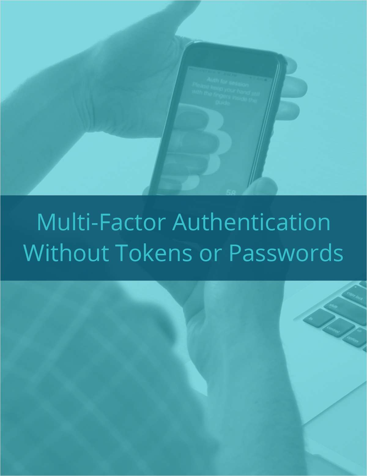 Multi-Factor Authentication Without Tokens or Passwords