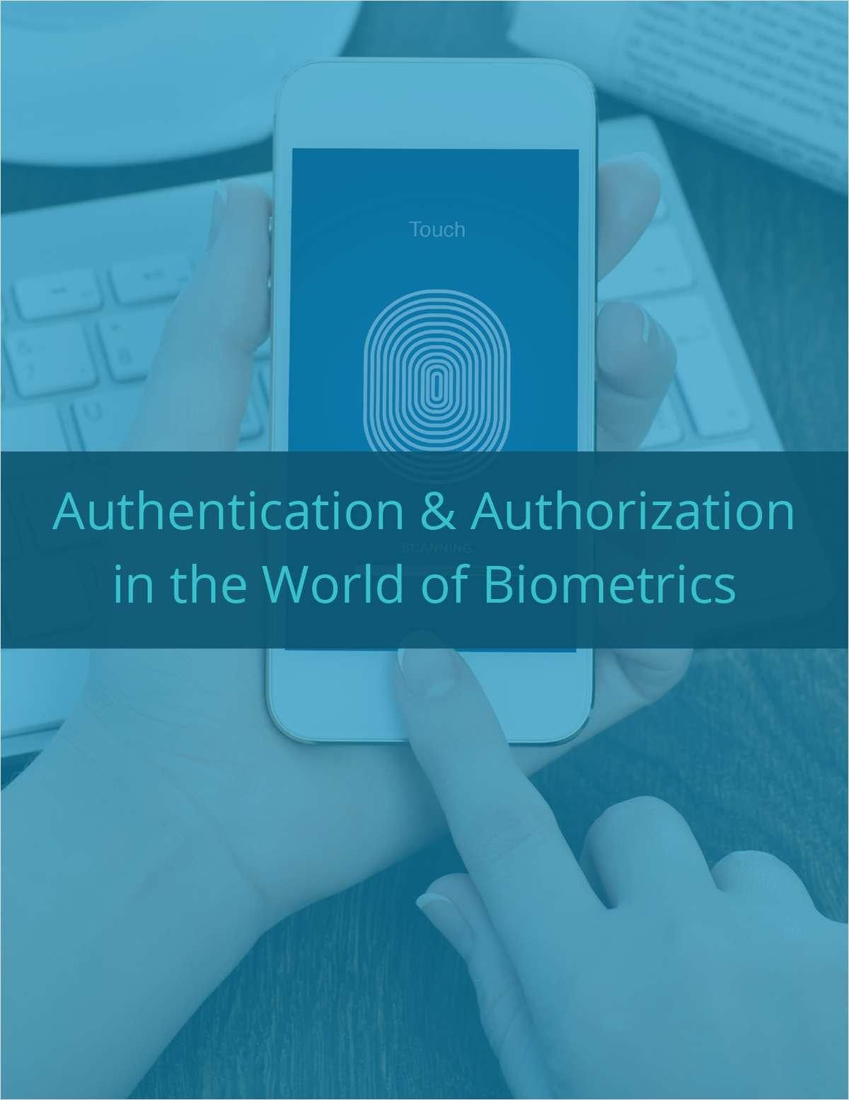 Authentication & Authorization in the World of Biometrics