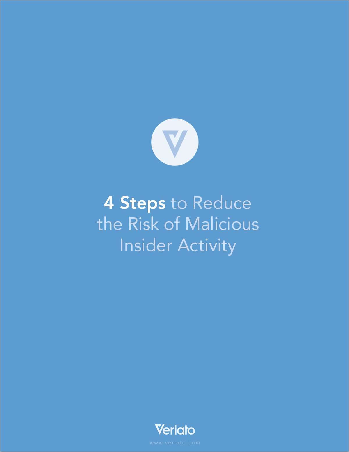 4 Steps to Reduce the Risk of Malicious Insider Activity